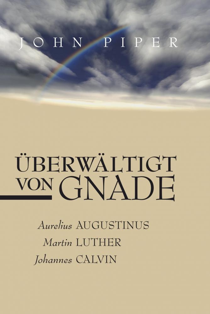 CLV_ueberwaeltigt-von-gnade_john-piper_255662_1