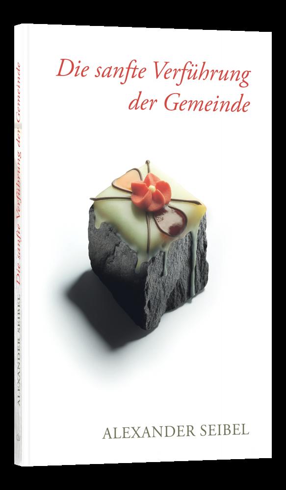 CLV_die-sanfte-verfuehrung-der-gemeinde_alexander-seibel_256133_1