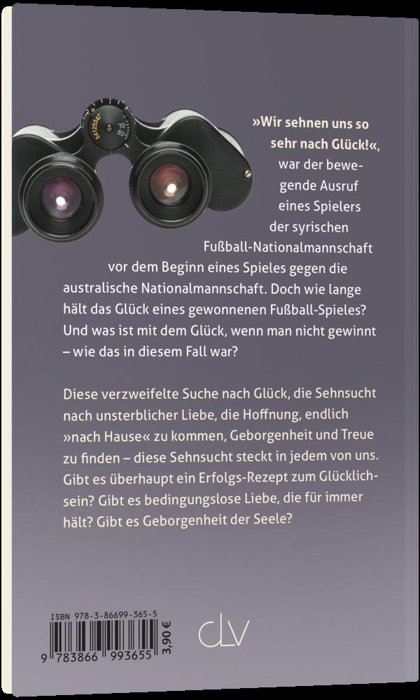 CLV_die-verzweifelte-suche-nach-glueck_ulla-buehne_256365_3