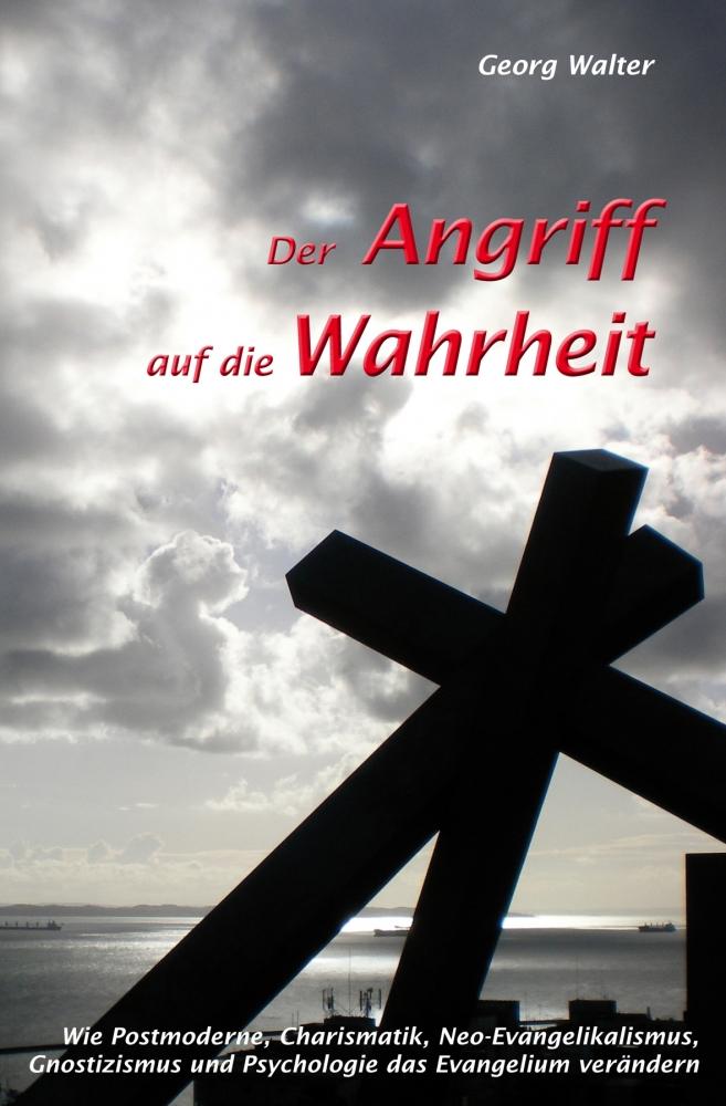 CLV_der-angriff-auf-die-wahrheit_georg-walter_256216_1