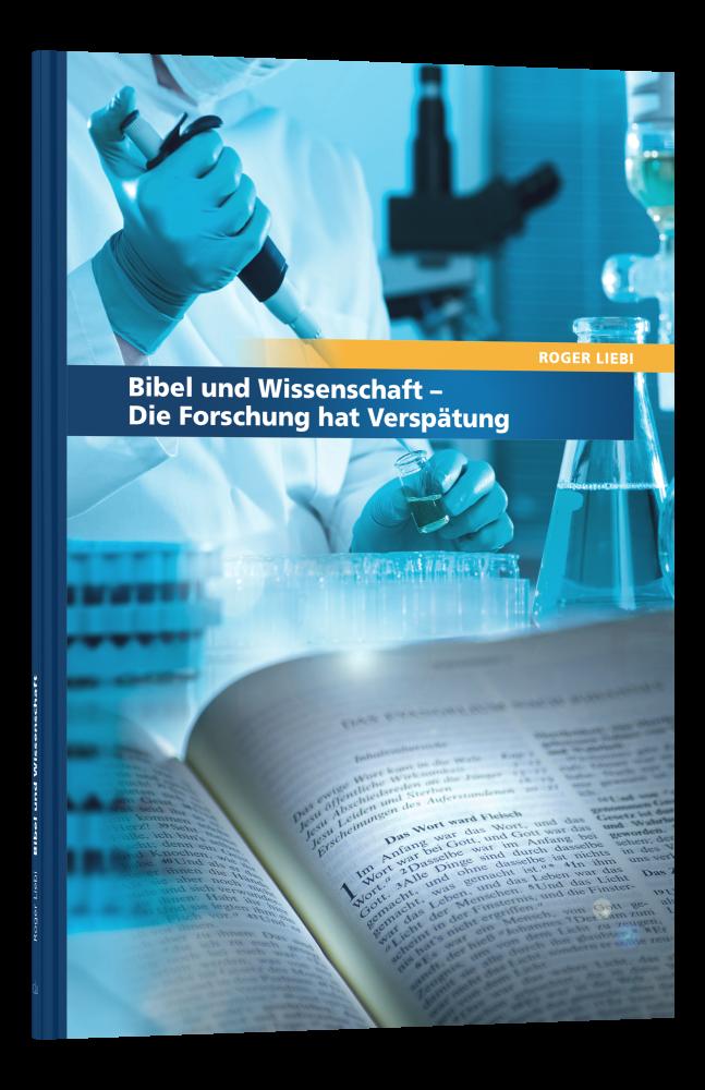CLV_bibel-und-wissenschaft_roger-liebi_256257_1