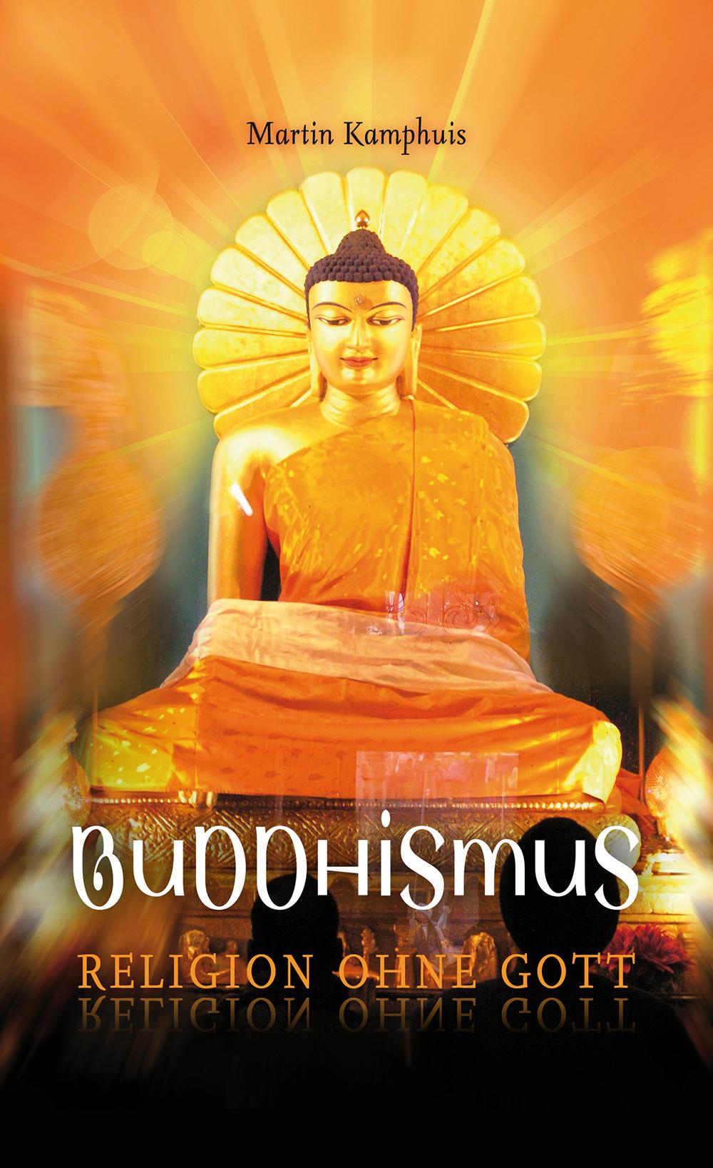 CLV_buddhismus-religion-ohne-gott_martin-kamphuis_256156_1