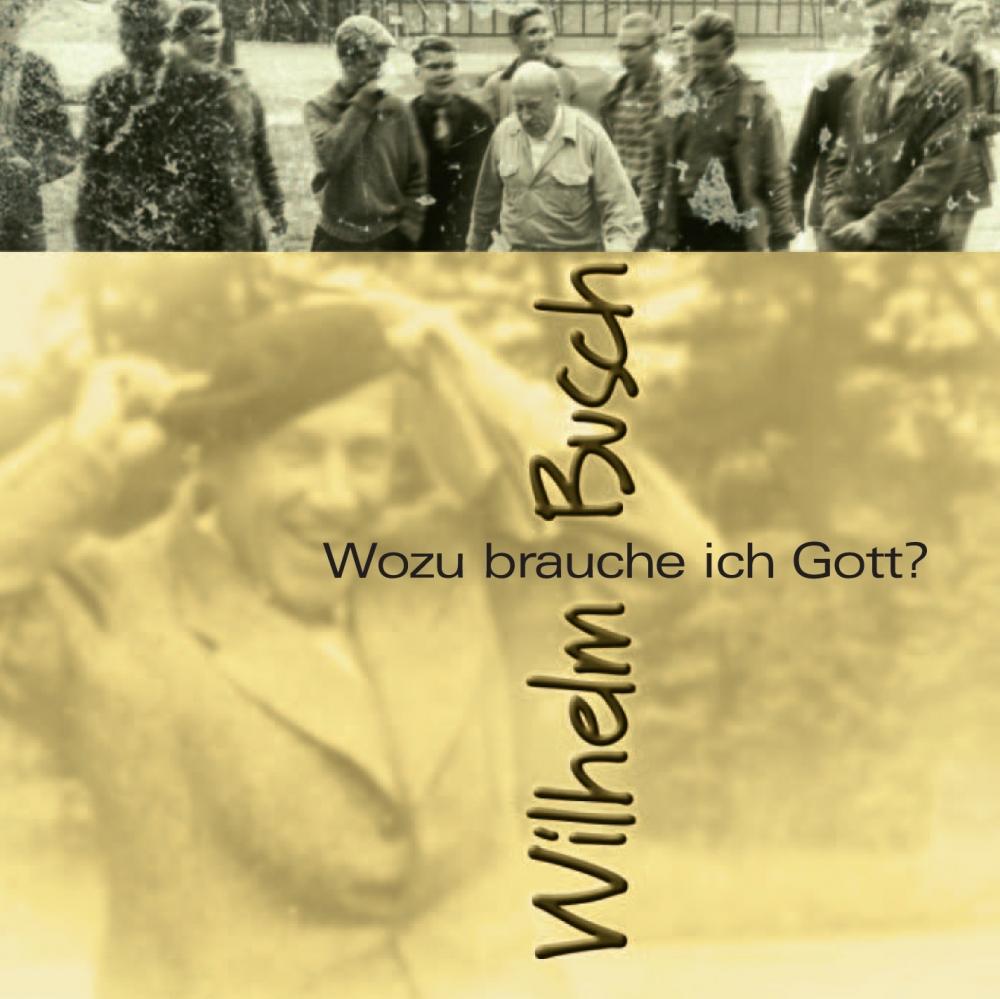CLV_download-wozu-brauche-ich-gott_wilhelm-busch_255929333_1