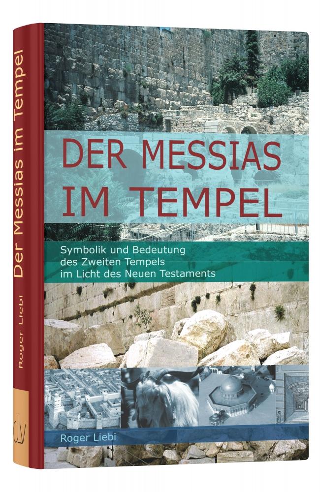 CLV_der-messias-im-tempel_roger-liebi_255641_1