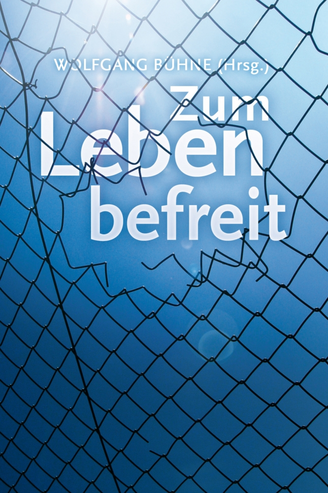 CLV_zum-leben-befreit-vpe-20-exemplare_wolfgang-buehne_255608_1