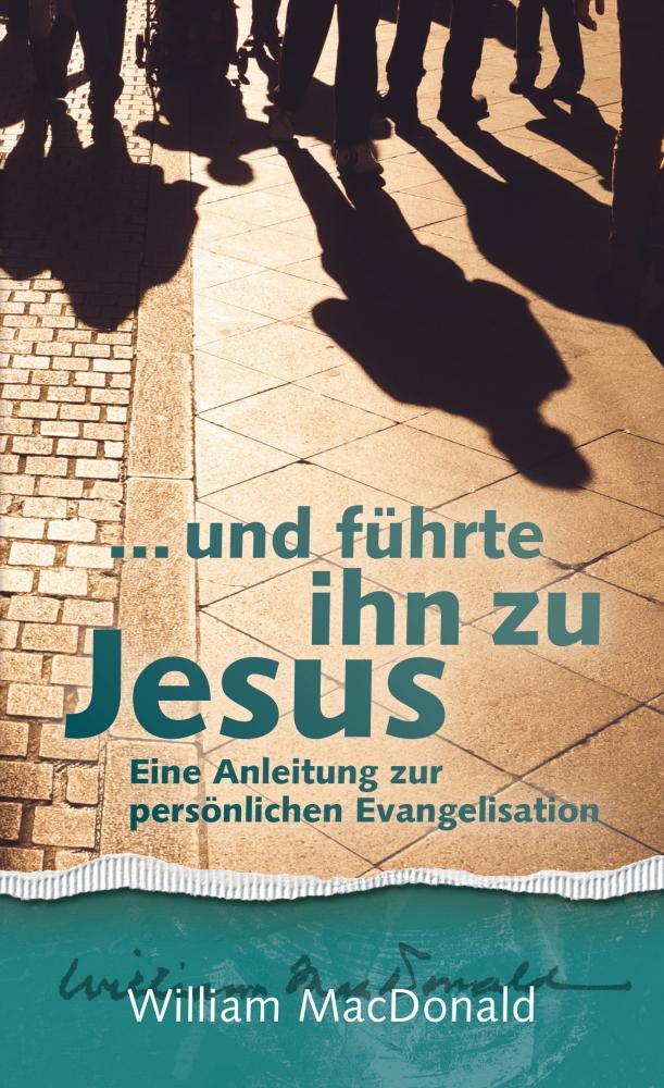 CLV_und-fuehrte-ihn-zu-jesus_william-macdonald_255408_1