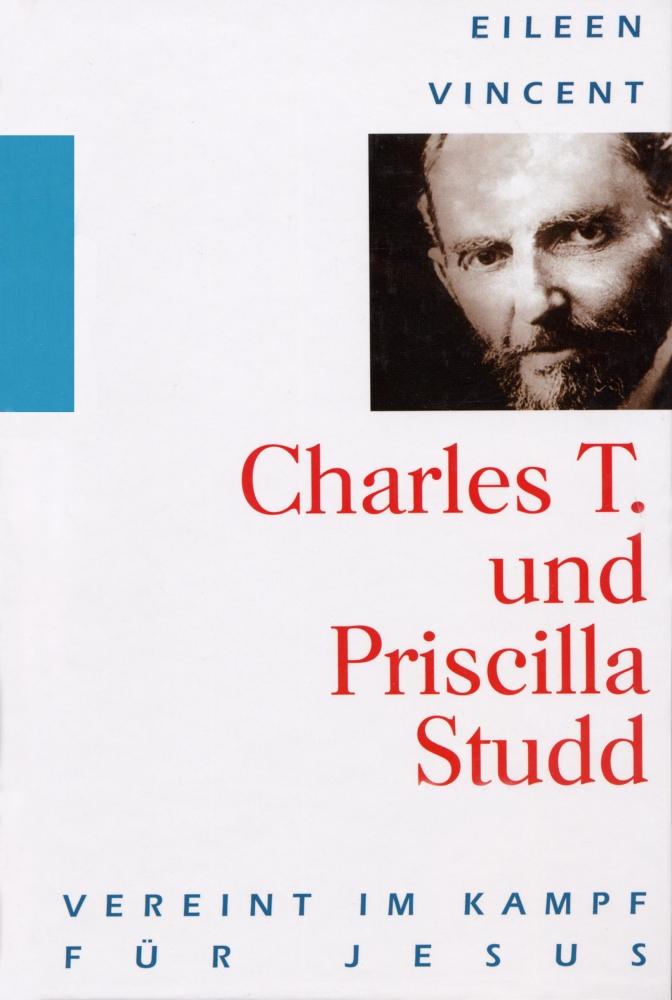 CLV_charles-t-und-priscilla-studd-vereint-im-kampf-fuer-jesus_eileen-vincent_255365_1