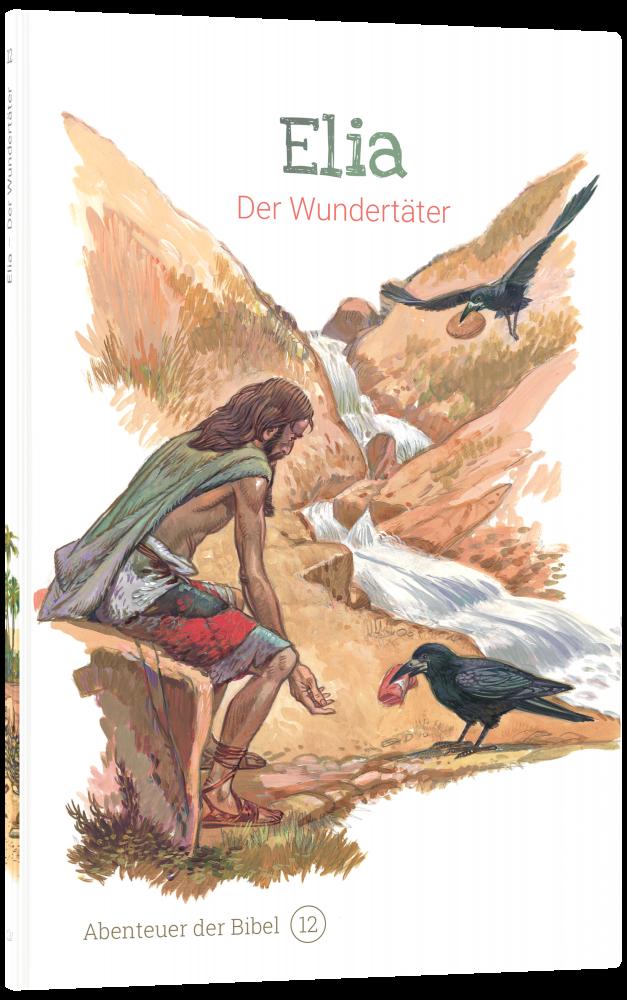 CLV_elia-der-wundertaeter-abenteuer-der-bibel-band-12_anne-de-graaf-texte-jos-prez-montero_256612_3