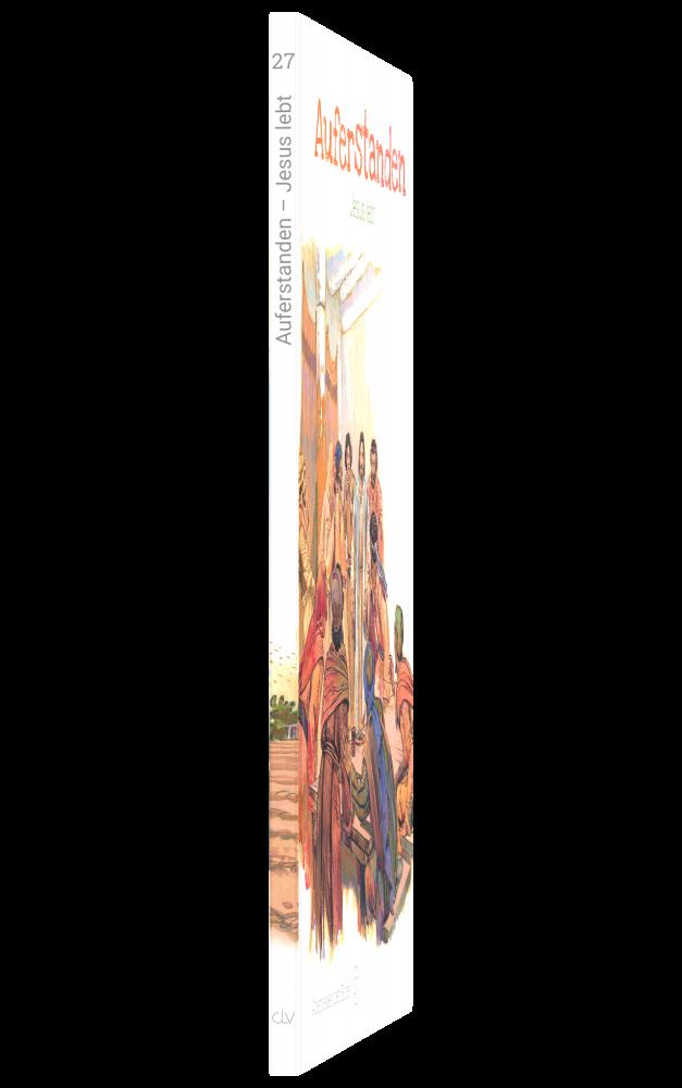 CLV_auferstanden-jesus-lebt-abenteuer-der-bibel-band-27_anne-de-graaf-texte-jos-prez-montero_256627_6