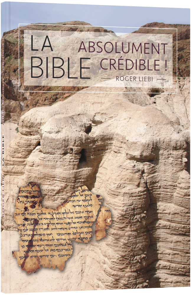 CLV_die-bibel-absolut-glaubwuerdig-franzoesisch_roger-liebi_256294_1