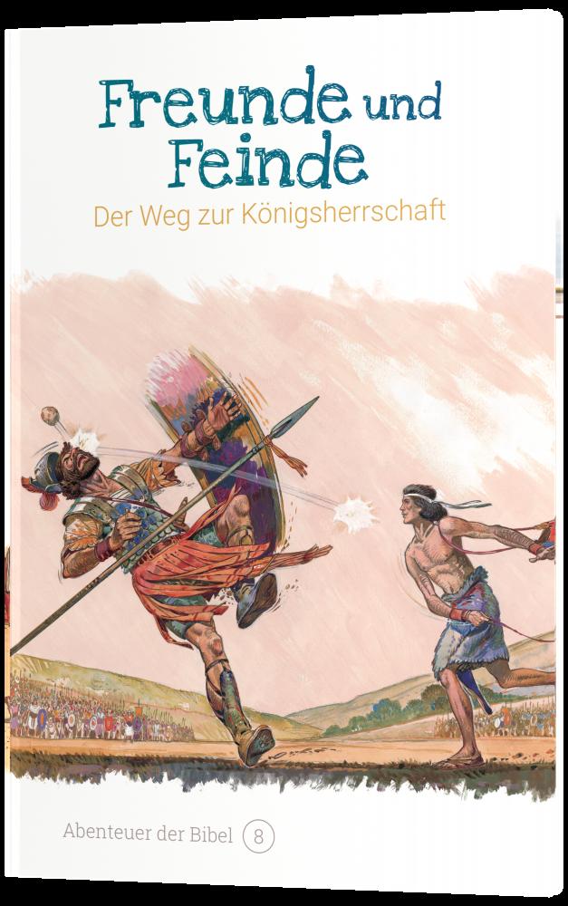 CLV_freunde-und-feinde-der-weg-zur-koenigsherrschaft-abenteuer-der-bibel-band-8_anne-de-graaf-texte-jos-prez-montero_256608_4