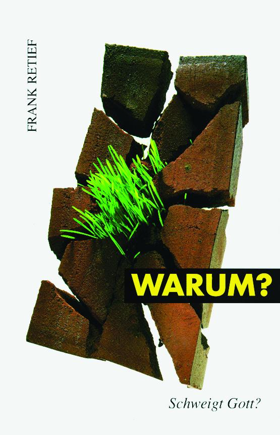 CLV_warum-schweigt-gott_frank-retief_255258_1