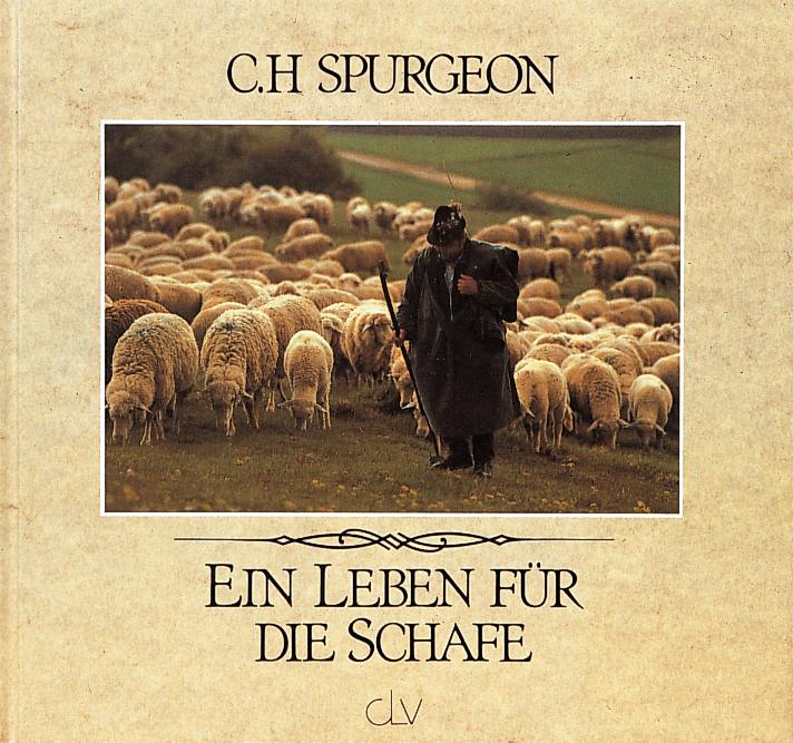 CLV_ein-leben-fuer-die-schafe_charles-h-spurgeon_255322_1
