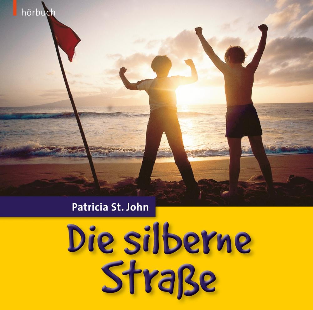CLV_die-silberne-strasse-hoerbuch_patricia-st-john_256916_1