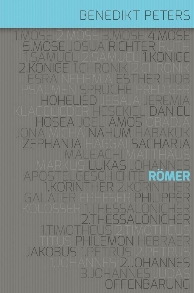 CLV_kommentar-zum-roemerbrief_benedikt-peters_256386_3