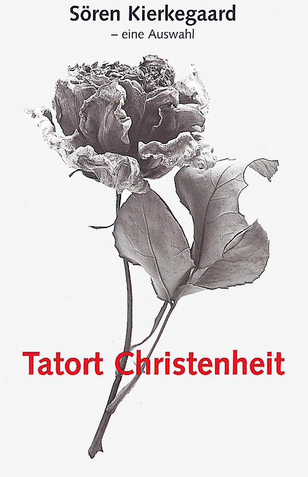 CLV_tatort-christenheit_s-kierkegaard_255265_1