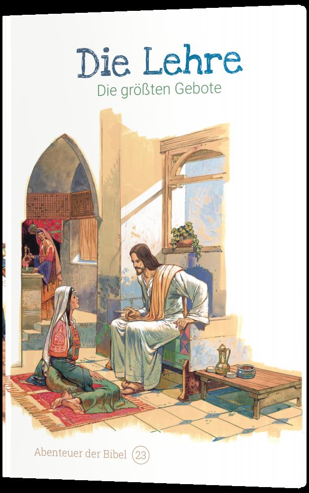 CLV_die-lehre-die-groessten-gebote-abenteuer-der-bibel-band-23_anne-de-graaf-texte-jos-prez-montero_256623_4