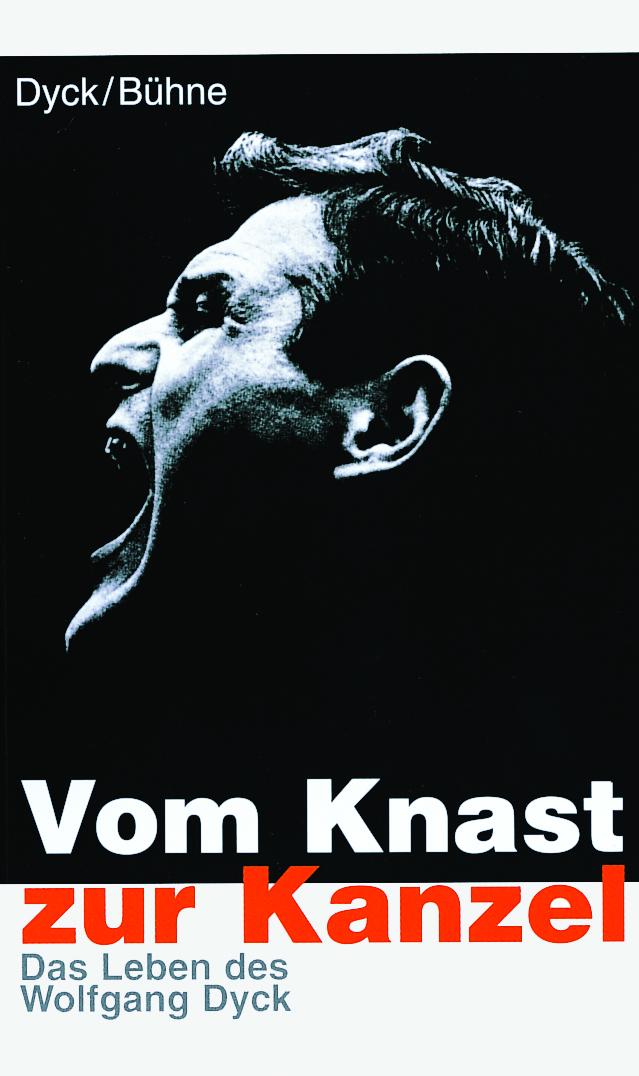 CLV_vom-knast-zur-kanzel_wolfgang-dyck_255407_1