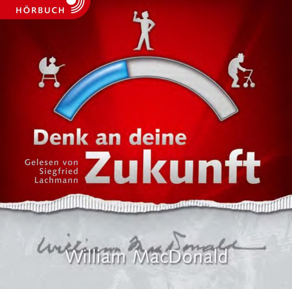 CLV_denk-an-deine-zukunft-hoerbuch_william-macdonald_256902_1