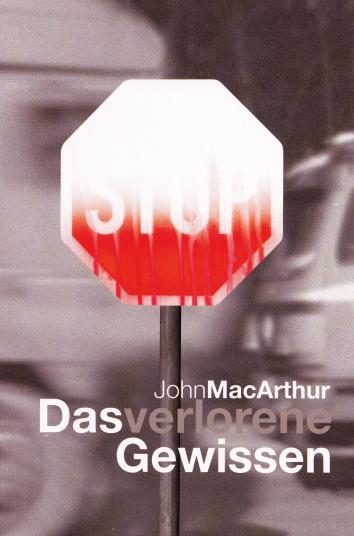 CLV_das-verlorene-gewissen_john-f-macarthur_255289_1
