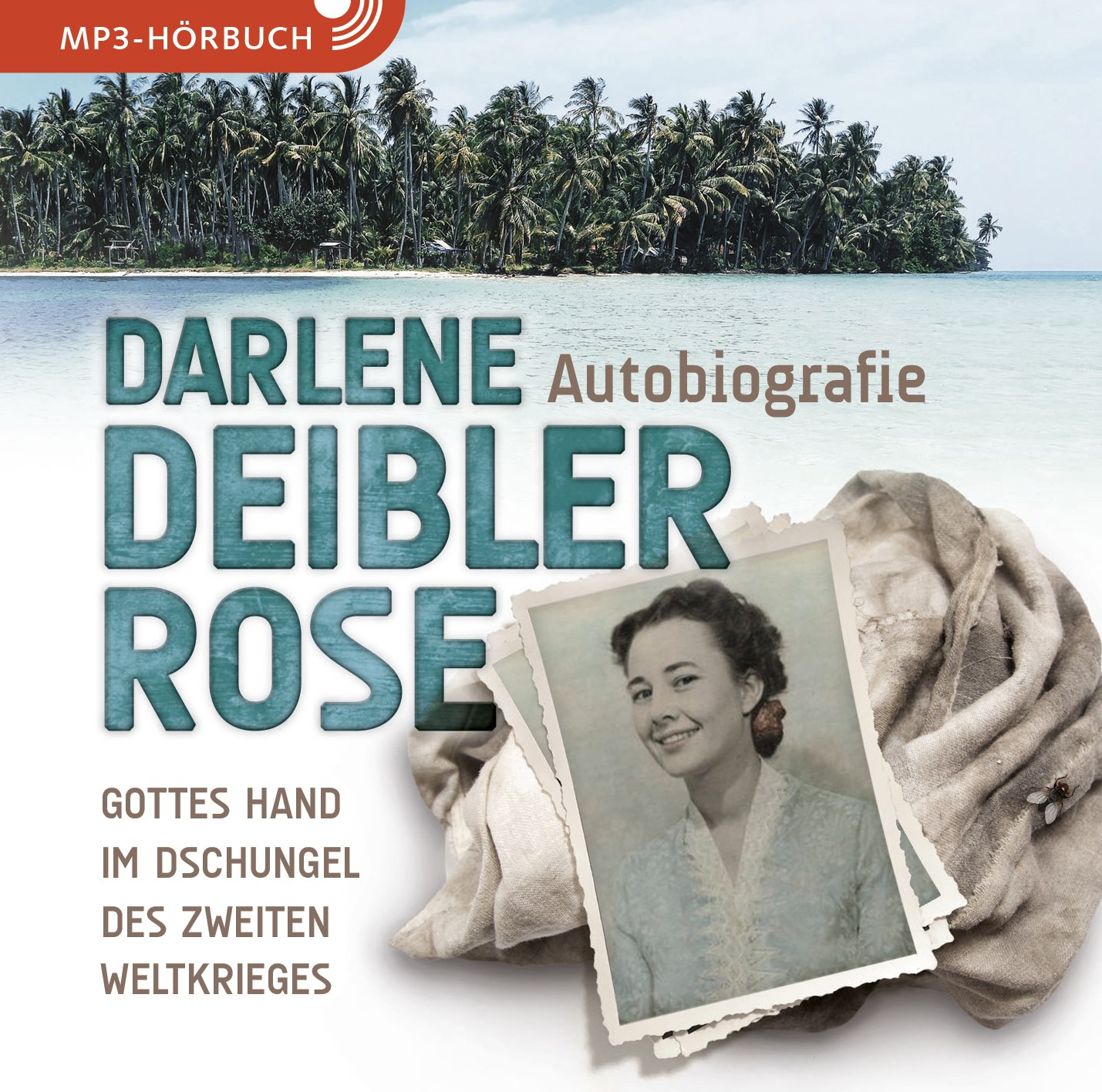 DOWNLOAD: Darlene Deibler Rose (Hörbuch [MP3])