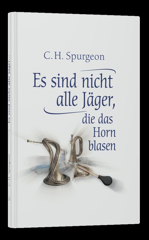 CLV_es-sind-nicht-alle-jaeger-die-das-horn-blasen_charles-h-spurgeon_256333_1