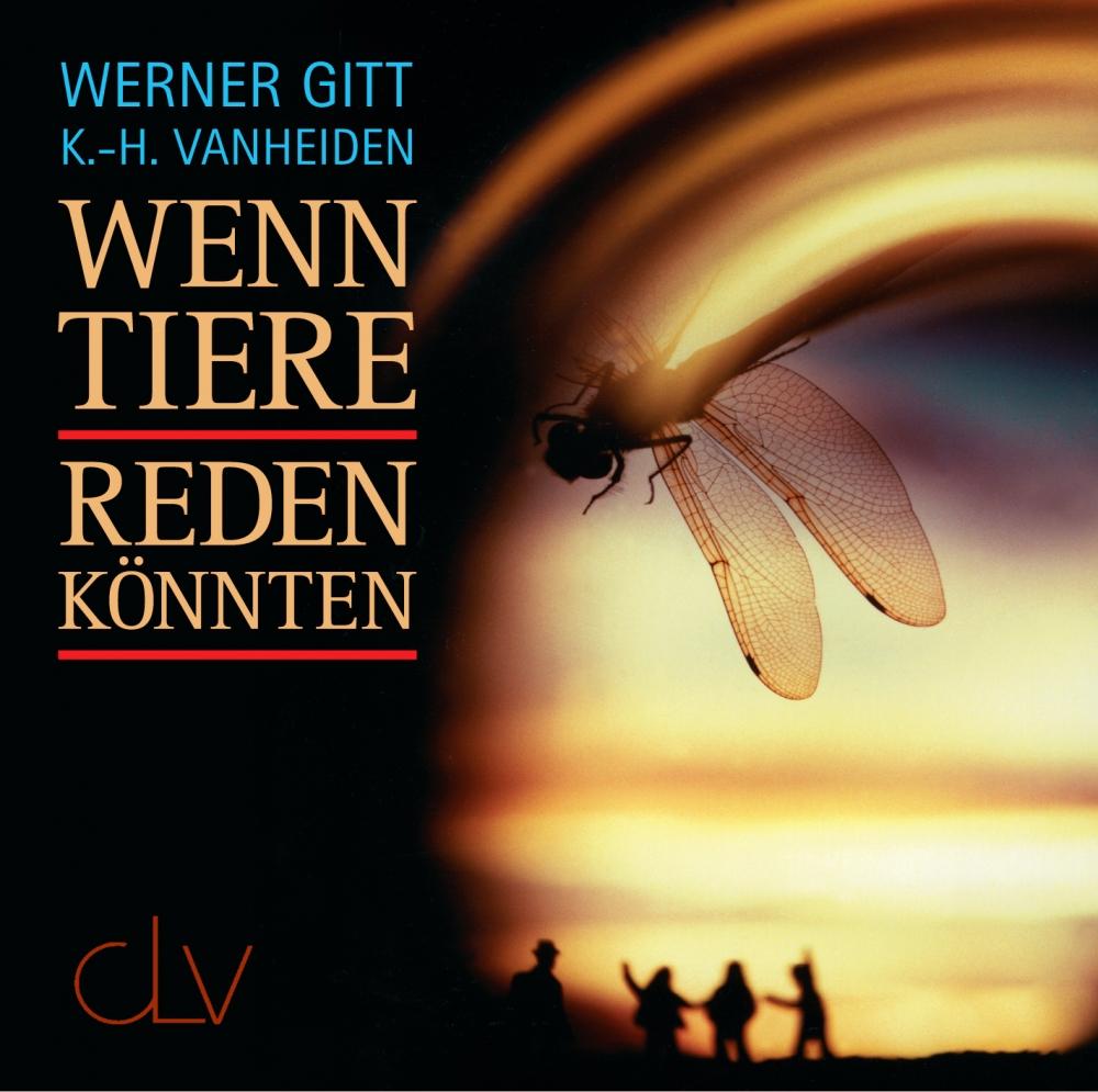 CLV_wenn-tiere-reden-koennten-hoerbuch_werner-gitt-karl-heinz-vanheiden_255932_1