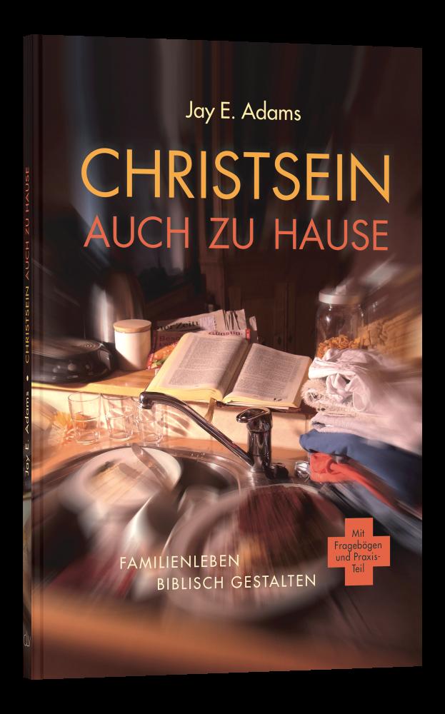 CLV_christsein-auch-zu-hause_jay-e-adams_256234_1