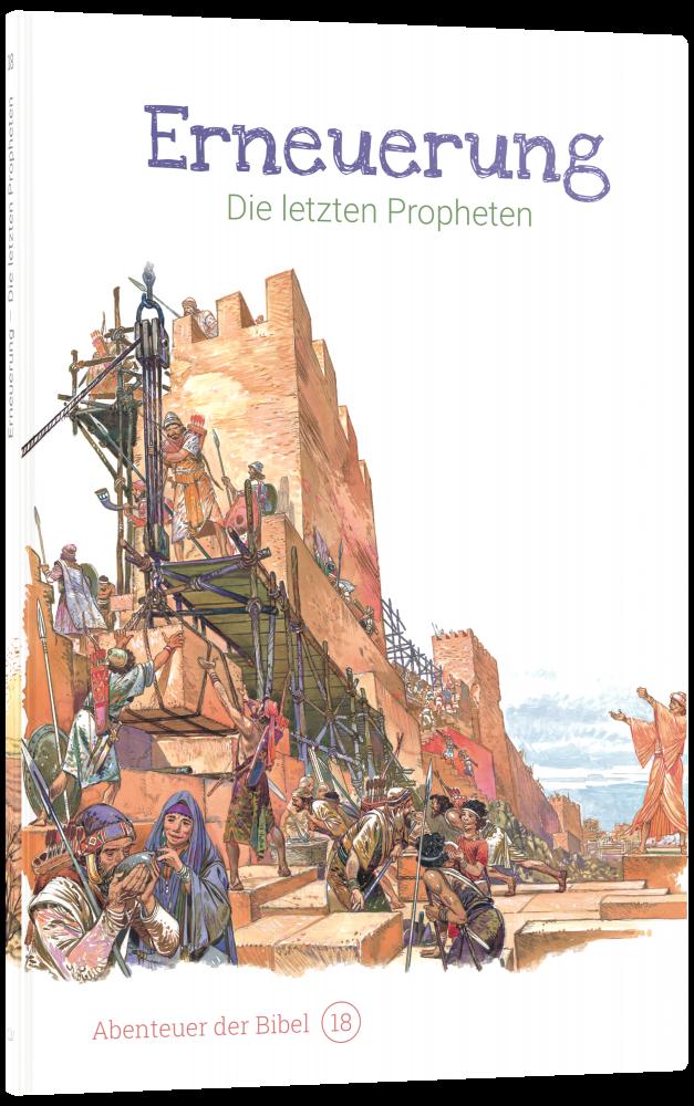 CLV_erneuerung-die-letzten-propheten-abenteuer-der-bibel-band-18_anne-de-graaf-texte-jos-prez-montero_256618_3