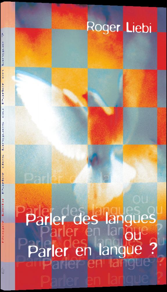CLV_sprachenreden-oder-zungenreden-franzoesisch_roger-liebi_256193_1