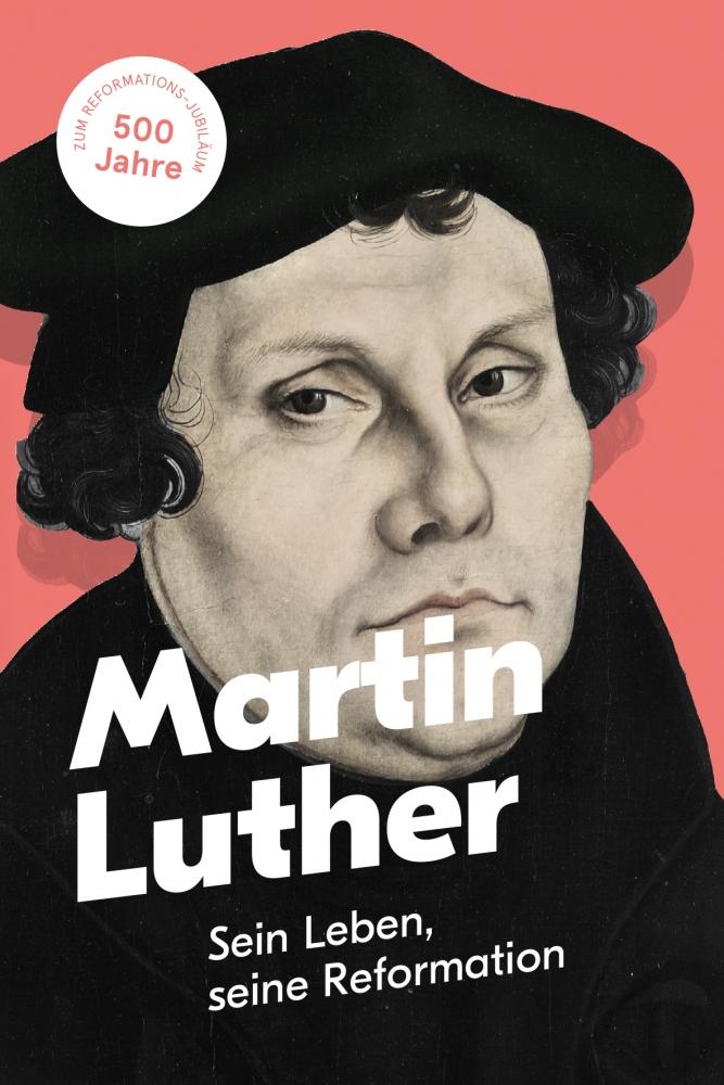 CLV_martin-luther-sein-leben-seine-reformation_andreas-alt_256406_1