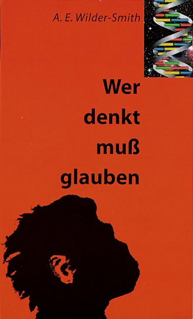 CLV_wer-denkt-muss-glauben_arthur-ernest-wilder-smith_255798_1