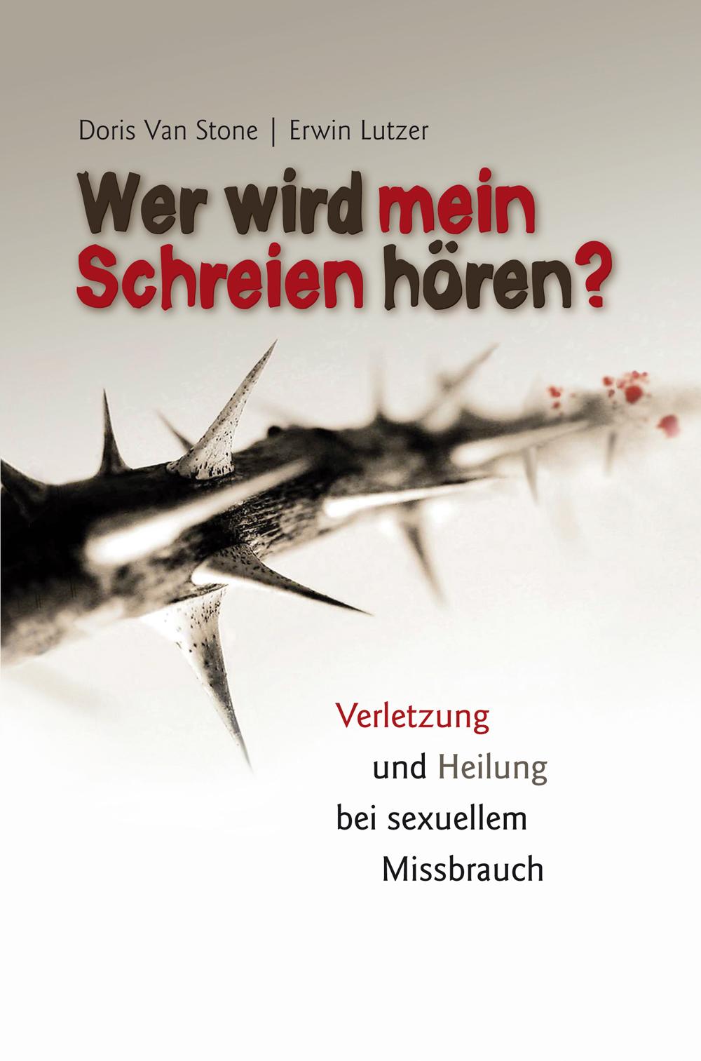 CLV_wer-wird-mein-schreien-hoeren_doris-van-stone-erwin-w-lutzer_256228_1