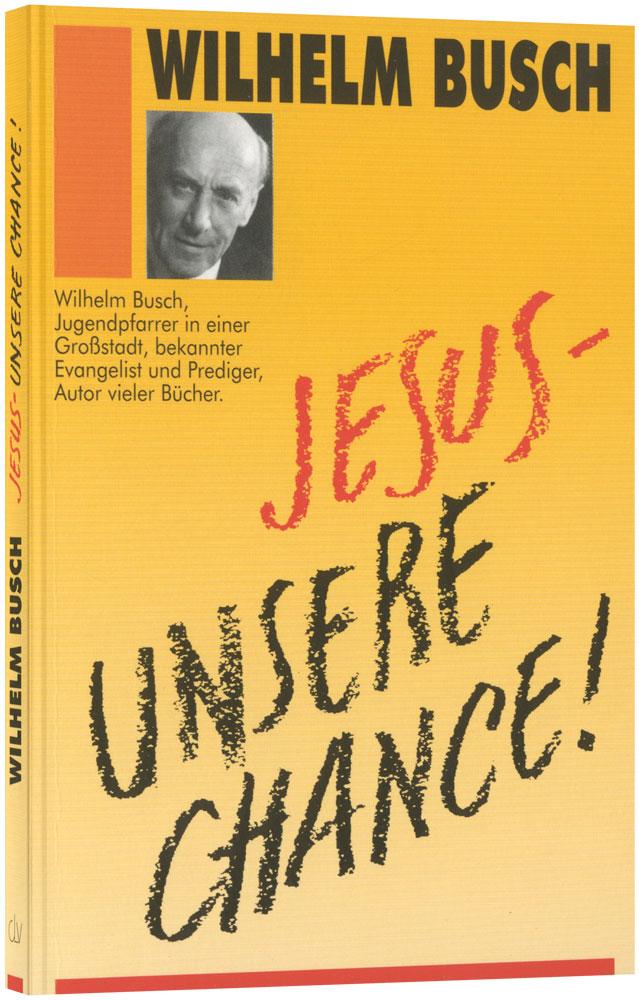 CLV_jesus-unsere-chance-vpe-20-exemplare_wilhelm-busch_255516_1
