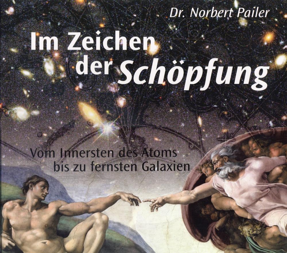 CLV_im-zeichen-der-schoepfung-vom-innersten-des-atoms-bis-zu-fernsten-galaxien_norbert-pailer_255631_1