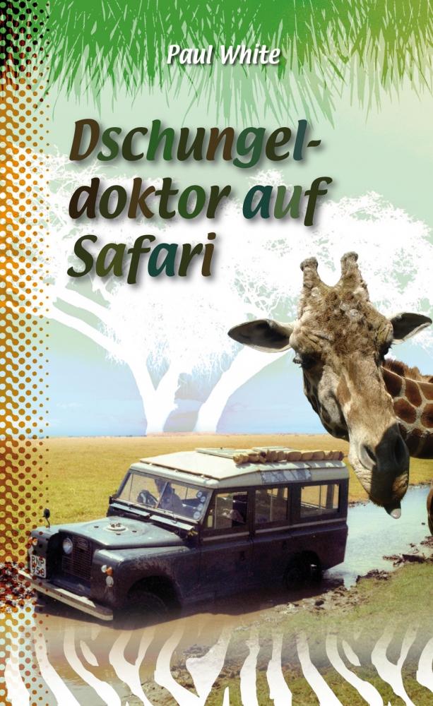 CLV_dschungeldoktor-auf-safari_paul-white_256111_1