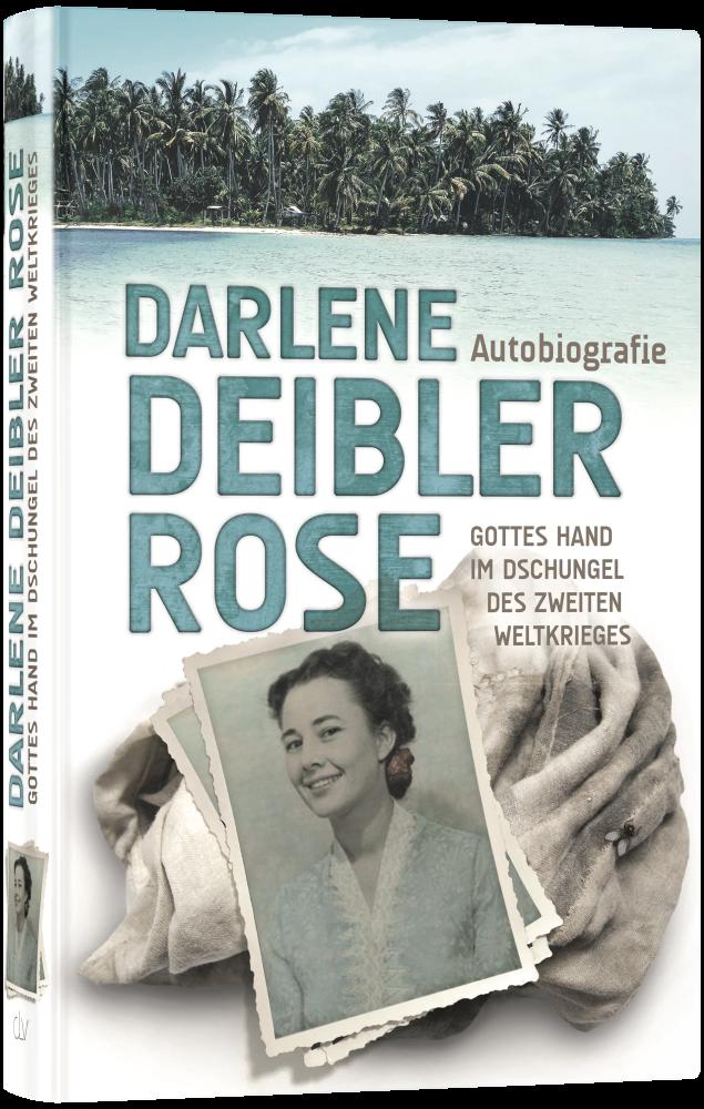CLV_darlene-deibler-rose-gottes-hand-im-dschungel-des-zweiten-weltkrieges_darlene-deibler-rose_255346_1