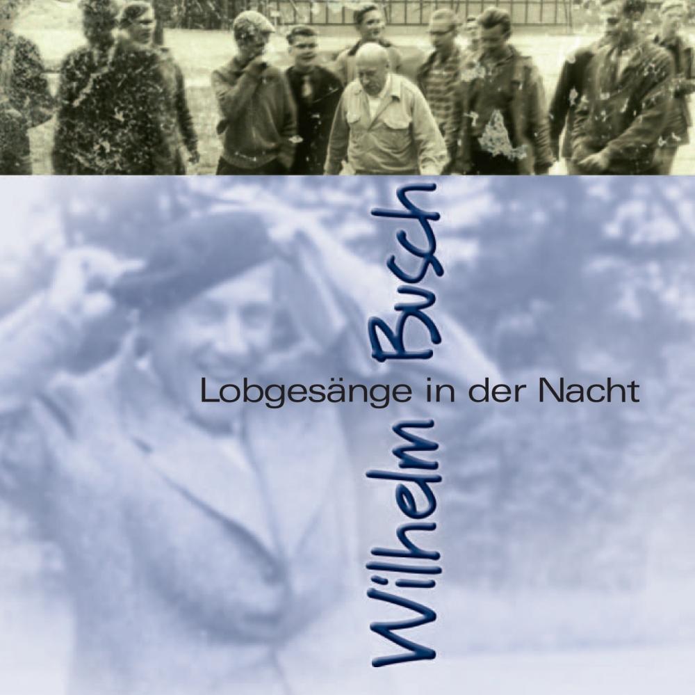 CLV_download-lobgesaenge-in-der-nacht_wilhelm-busch_255926333_1