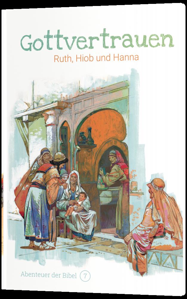 CLV_gottvertrauen-ruth-hiob-und-hanna-abenteuer-der-bibel-band-7_anne-de-graaf-texte-jos-prez-montero_256607_4