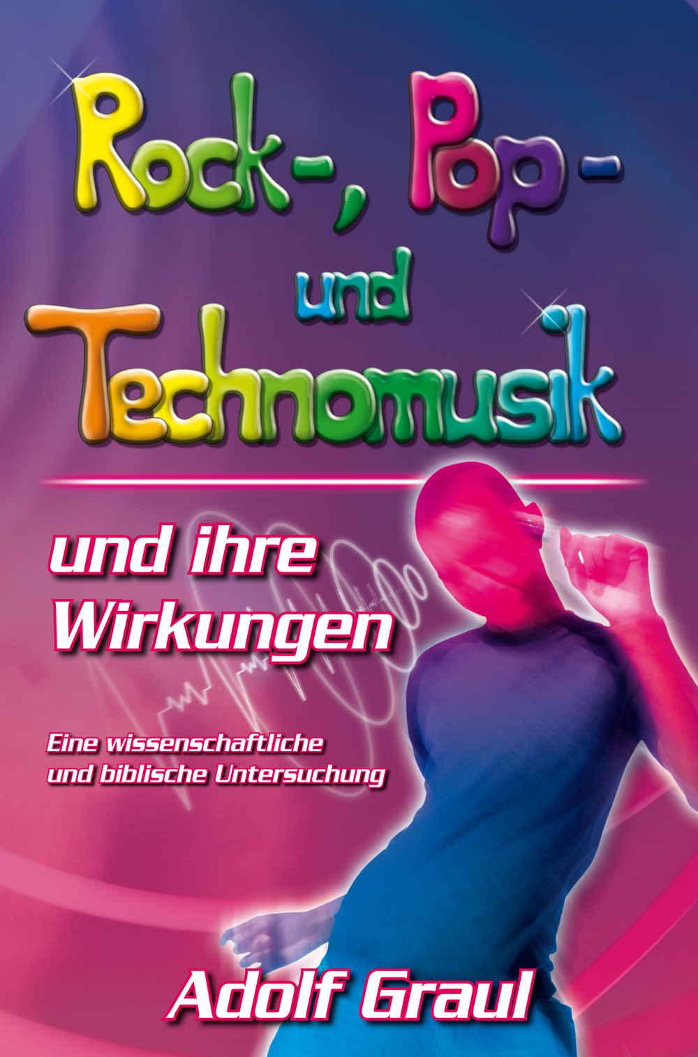CLV_rock-pop-und-technomusik-und-ihre-wirkungen_adolf-graul_256227_1