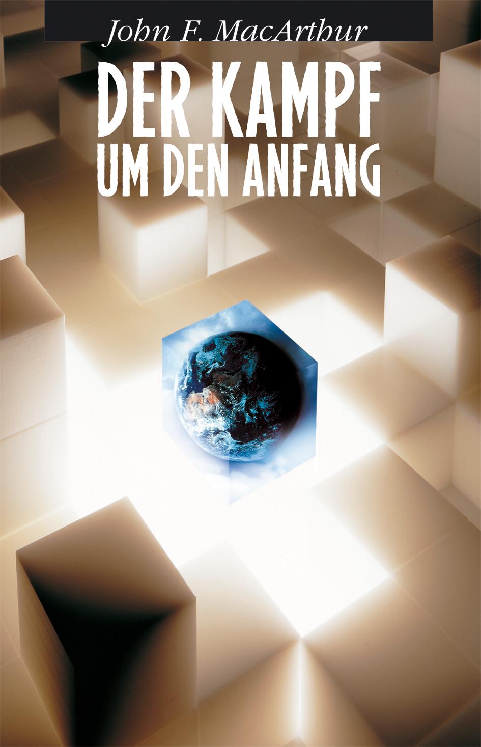 CLV_der-kampf-um-den-anfang_john-f-macarthur_255951_1