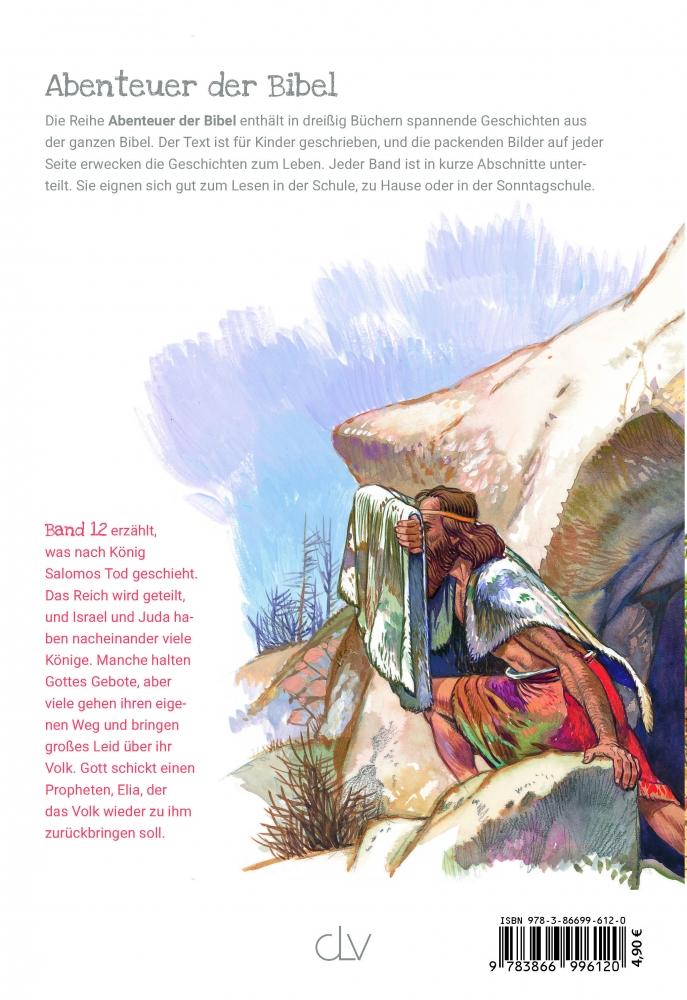 CLV_elia-der-wundertaeter-abenteuer-der-bibel-band-12_anne-de-graaf-texte-jos-prez-montero_256612_2