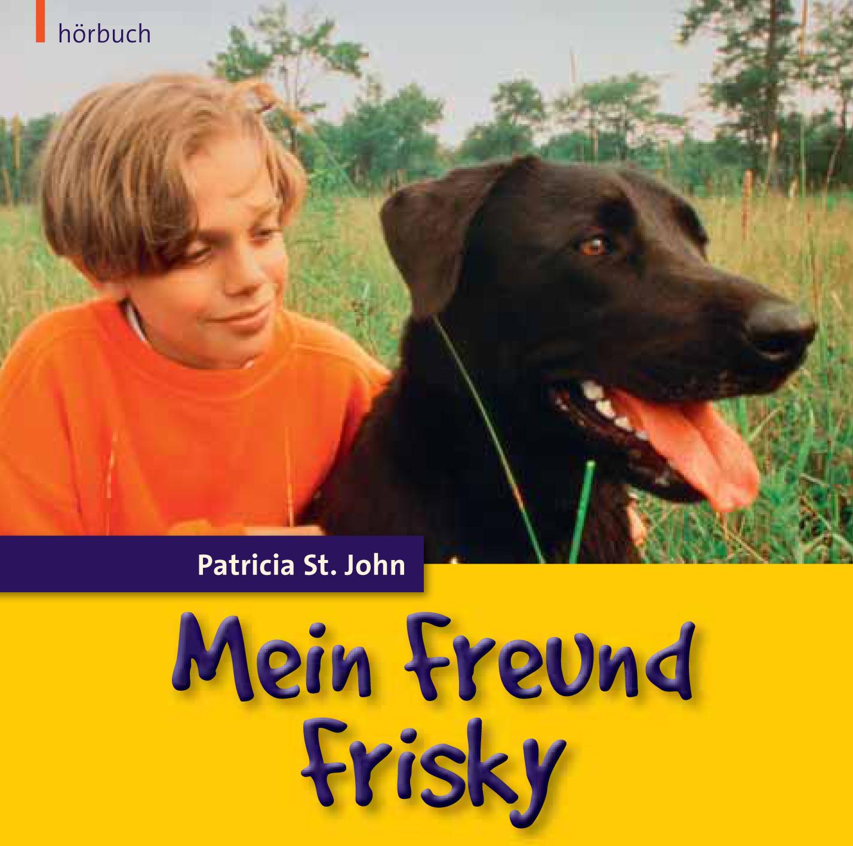 DOWNLOAD: Mein Freund Frisky (Hörbuch [MP3])