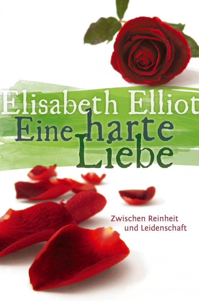 CLV_eine-harte-liebe_elisabeth-elliot_255294_1