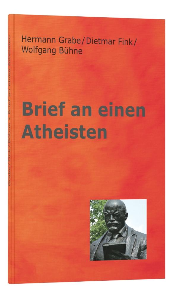 CLV_brief-an-einen-atheisten_hermann-grabe-dietmar-fink-wolfgang-buehne_255439_1