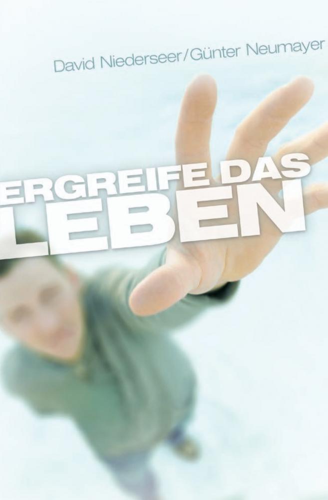 CLV_ergreife-das-leben_d-niederseer-g-neumayer_256212_1