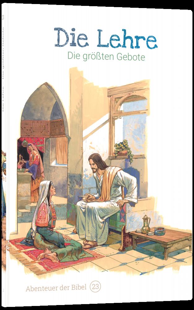 CLV_die-lehre-die-groessten-gebote-abenteuer-der-bibel-band-23_anne-de-graaf-texte-jos-prez-montero_256623_3