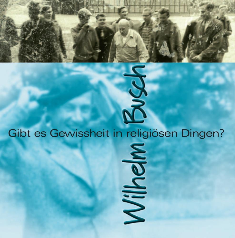 CLV_download-gibt-es-gewissheit-in-religioesen-dingen_wilhelm-busch_255931333_1