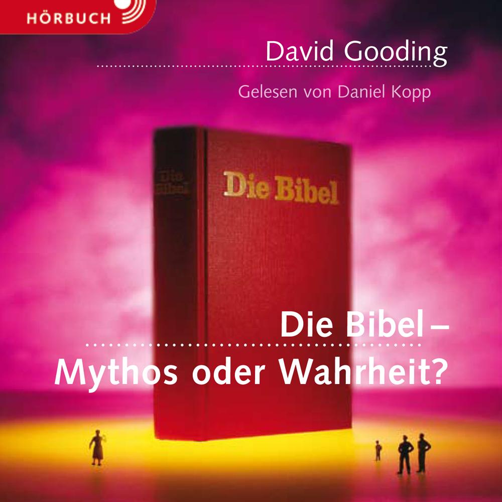clv_die-bibel-mythos-oder-wahrheit-hoerbuch_david-gooding_256922_1