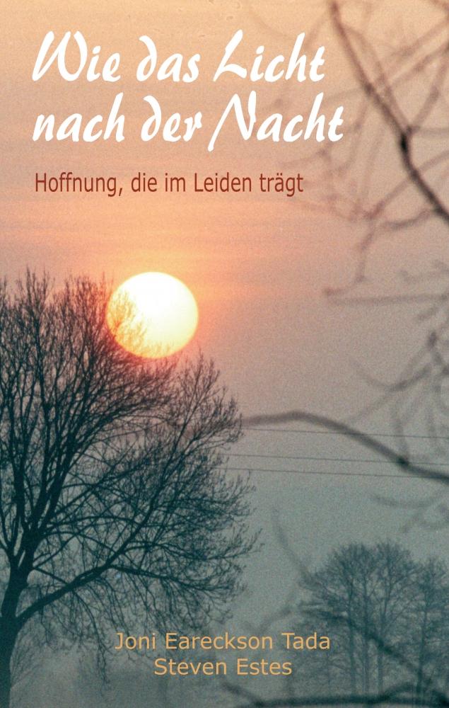 CLV_wie-das-licht-nach-der-nacht_joni-eareckson-tada_255645_1